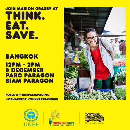 "Join ""Think Eat Save"" at Siam Paragon in Bangkok on Thursday"